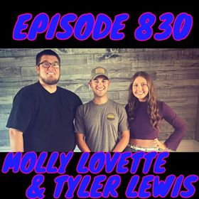 "Episode 830 – Molly Lovette & Tyler ""Backwoods"" Lewis"